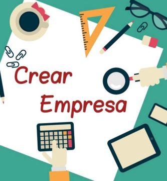 ¿Cómo crear una empresa